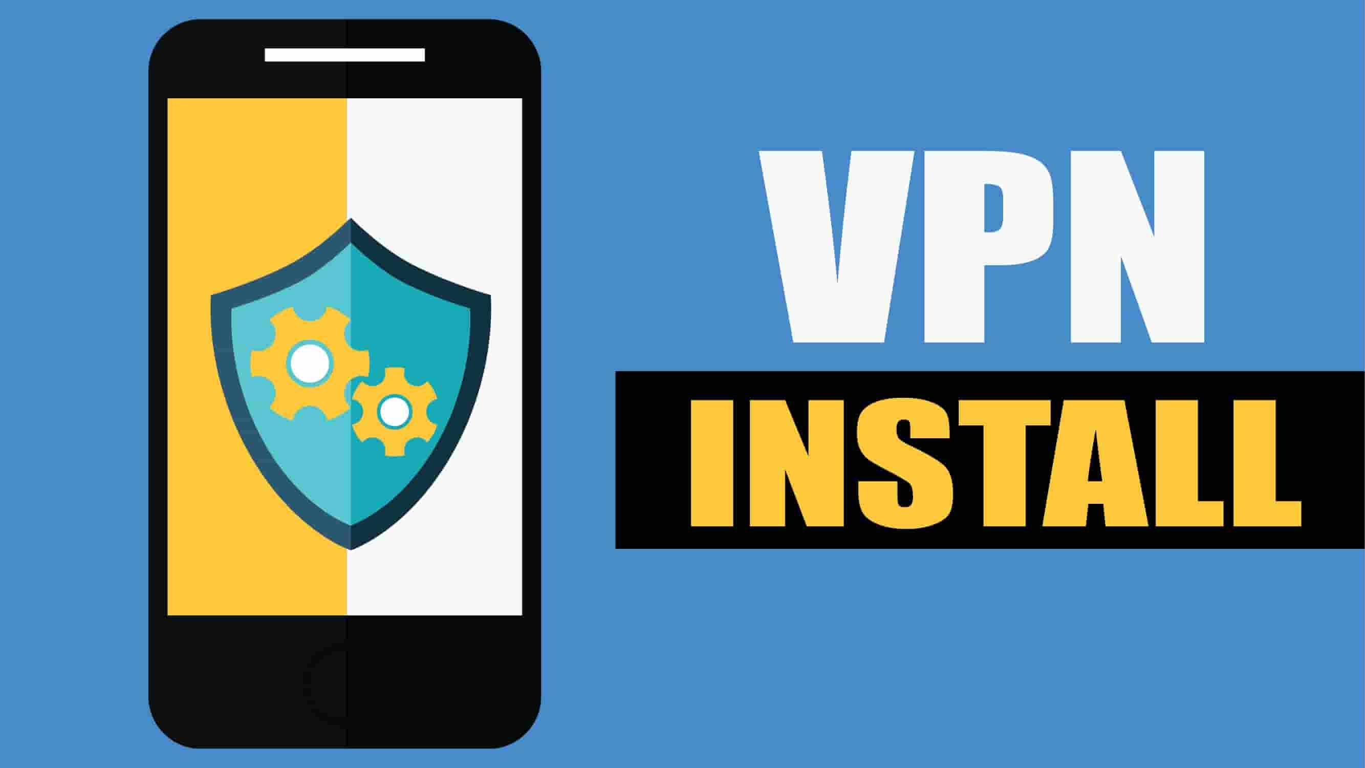 install VPN in phone