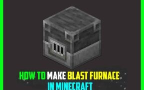 How to Use Blast Furnace Minecraft
