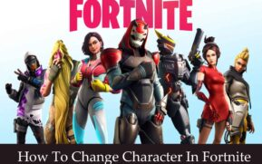 How to change character in Fortnite,